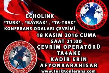 EchoLink Türk Konferans Odası 18 Kasım 2016 Cuma Günü Yapılan Çevrim Listesi
