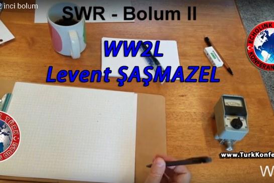 SWR Nedir 2. Bölüm